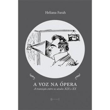 A voz na ópera: a transição entre os séculos XIX e XX