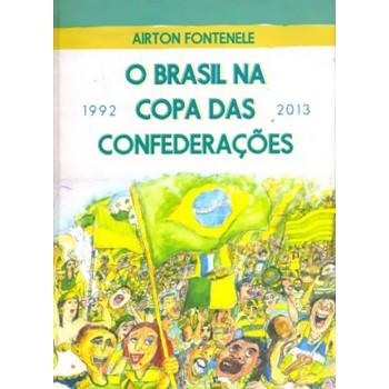 Brasil na copa das confederações - 1992-2013