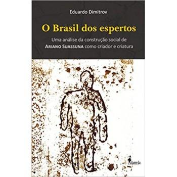 Brasil dos espertos, O: Uma análise da construção social de Ariano Suassuna como criador e criatura