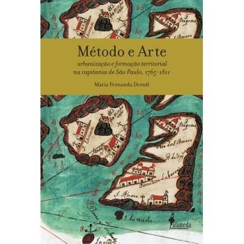 Método e Arte: Urbanização e formação territorial na capitania de São Paulo, 1765 – 1811
