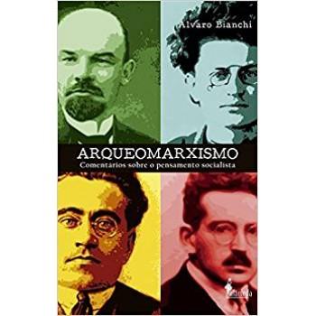 Arqueomarxismo: Comentários sobre o pensamento socialista