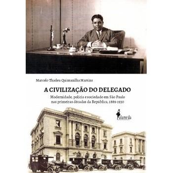 Civilização do Delegado, A