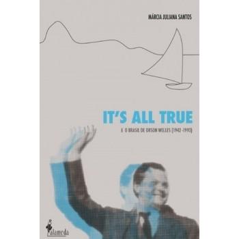 It's All True: E o Brasil de Orson Welles (1942-1993)