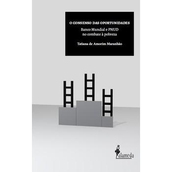 Consenso das oportunidades: Banco mundial e PNUD no combate à pobreza, O