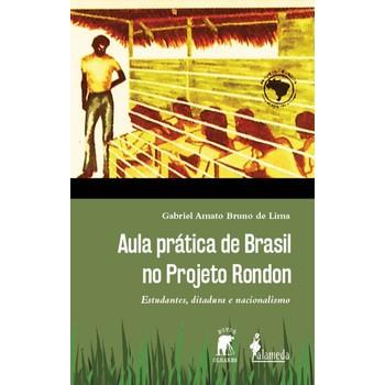 Aula prática de Brasil no Projeto Rondon:estudantes, ditadura e nacionalismo