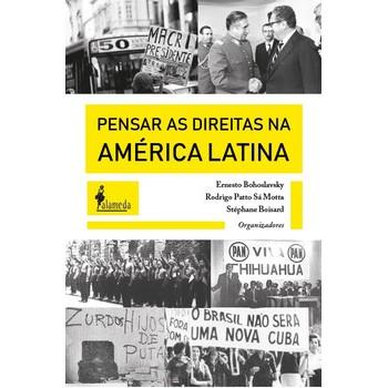 Pensar as Direitas na América Latina