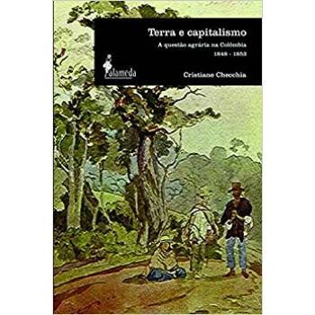 Terra e capitalismo: Questões agrária na Colômbia 1848-1853