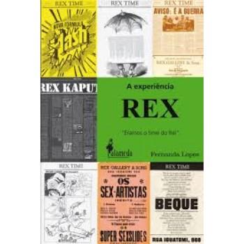 """Experiência Rex,A: """"Éramos o time do Rei"""""""