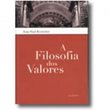 A FILOSOFIA DOS VALORES