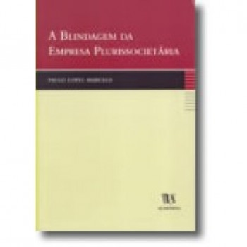 A BLINDAGEM DA EMPRESA PLURISS
