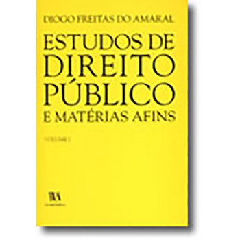 Estudos de Direito Público e Matérias Afins - Volume I
