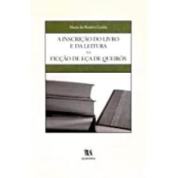 A Inscrição do Livro e da Leitura na Ficção de Eça de Queirós