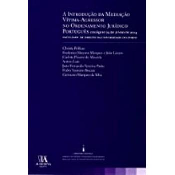 A Introdução da Mediação Vítima-Agressor no Ordenamento Jurídico Português
