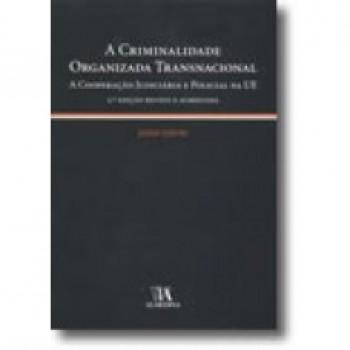 A CRIMINALIDADE ORGANIZADA TRA - 9789724032566