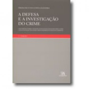 A DEFESA E A INVESTIGACAO DO C - 9789724035994