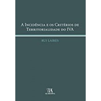 A Incidência e os Critérios de Territorialidade do IVA