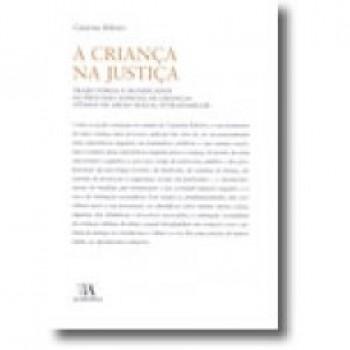A CRIANCA NA JUSTICA - TRAJECT