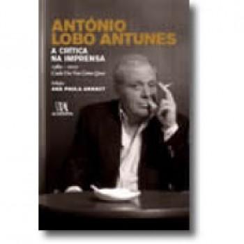 ANTONIO LOBO ANTUNES: A CRITIC