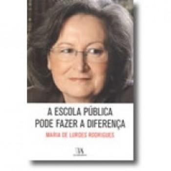 A ESCOLA PUBLICA PODE FAZER A