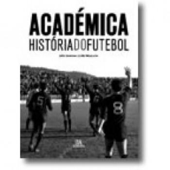ACADEMICA - HISTORIA DO FUTEBO