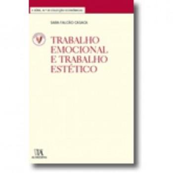 TRABALHO EMOCIONAL E TRAB. ESTETICO
