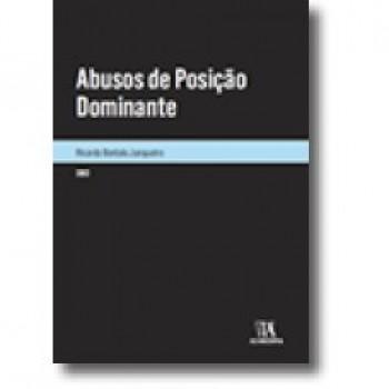 ABUSOS DE POSICAO DOMINANTE