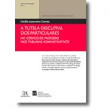 A TUTELA EXECUTIVA DOS PARTICULARES NO...