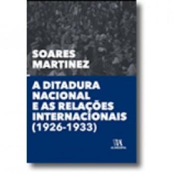 A DITADURA NACIONAL E AS RELACOES INT.(1926-1933)