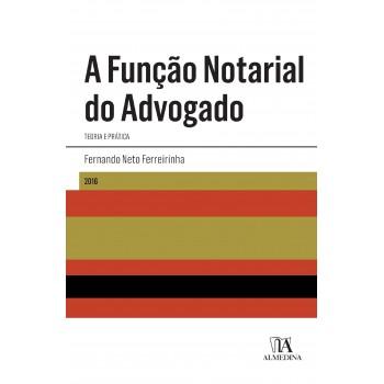 A FUNCAO NOTARIAL DO ADVOGADO