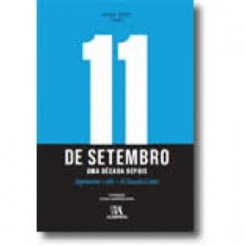 11 DE SETEMBRO - UMA DECADA DEPOIS