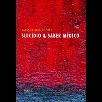 SUICÍDIO E SABER MÉDICO