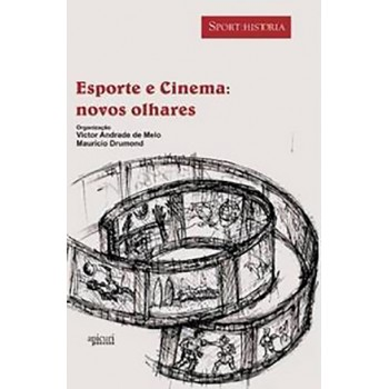 ESPORTE E CINEMA: NOVOS OLHARES