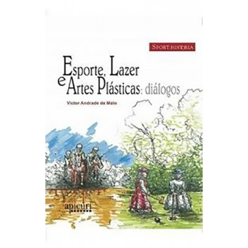 ESPORTE, LAZER E ARTES PLÁSTICAS: DIÁLOGOS