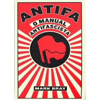 Antifa: o Manual Antifascista