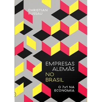 Empresas alemãs no Brasil -  o 7 a 1 na economia