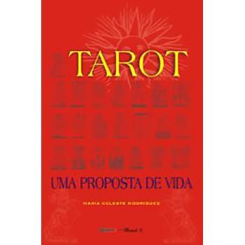 Tarot - Uma Proposta de Vida