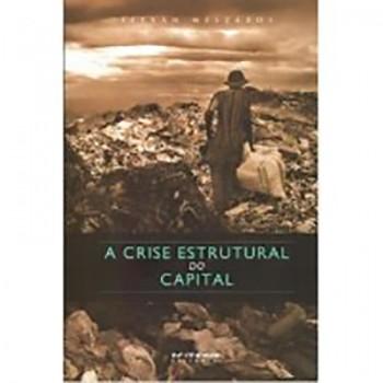 CRISE ESTRUTURAL DO CAPITAL, A