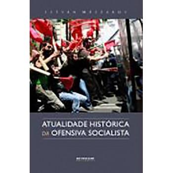 Atualidade Histórica da Ofensa Socialista