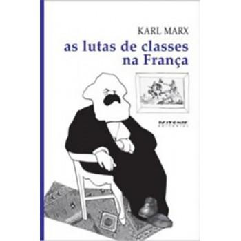 Lutas de classes na França de 1848 a 1850, As