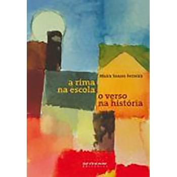 A Rima na Escola, O Verso na História