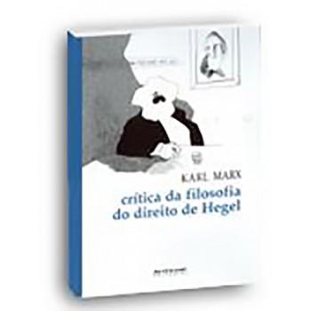 CRÍTICA DA FILOSOFIA DO DIREITO DE HEGEL 1843