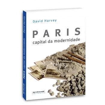 Paris: Capital da modernidade -  Capital da modernidade