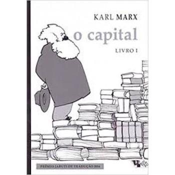 Capital, O: Crítica da economia política - Livro I: O processo de produção do capital