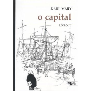 Capital, O - Crítica da economia política. Livro III: O processo global da produção capitalista
