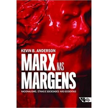 Marx nas margens: nacionalismo. etnia e sociedades não ocidentais