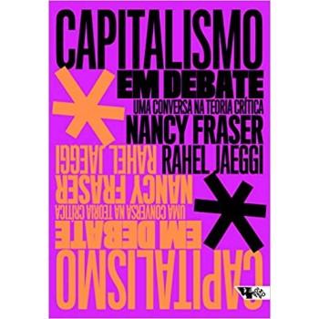 Capitalismo em debate: uma conversa na teoria crítica