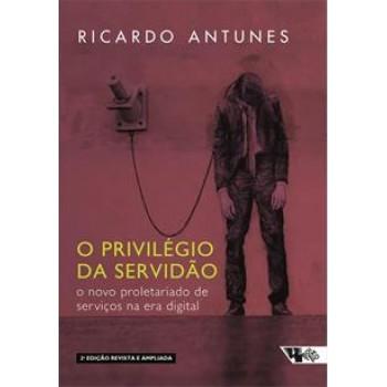 Privilégio da Servidão, O - 2 edição