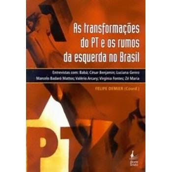 As transformações do PT e os rumos da Esquerda no Brasil