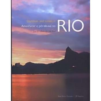 AMANHECER E PÔR-DO-SOL NO RIO - 2006
