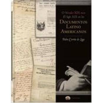 Século XIX nos documentos latino-americanos, O